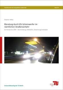 Stephan Völker: Blendung durch Kfz-Scheinwerfer im nächtlichen Straßenverkehr, Buch