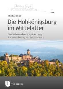 Thomas Biller: Die Hohkönigsburg im Mittelalter, Buch
