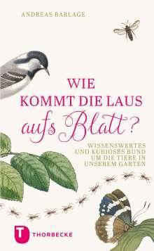 Andreas Barlage: Wie kommt die Laus aufs Blatt?, Buch