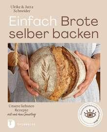 Ulrike Schneider: Einfach Brote selber backen, Buch