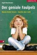Ingrid Buschmann: Der geniale Faulpelz, Buch