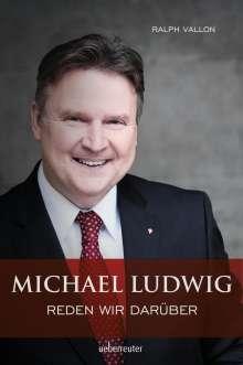 Ralph Vallon: Michael Ludwig - Reden wir darüber, Buch