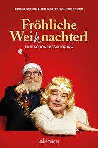 Fritz Schindlecker: Fröhliche Weihnachterl, Buch