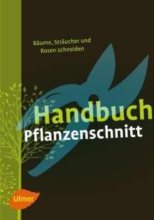 Heiko Hübscher: Handbuch Pflanzenschnitt, Buch