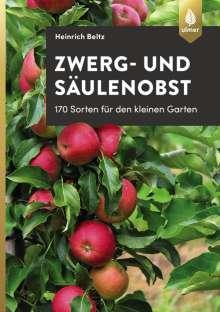 Heinrich Beltz: Zwerg- und Säulenobst, Buch