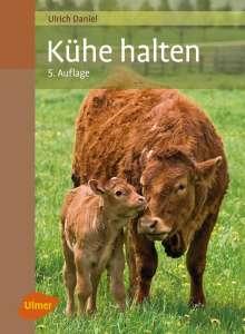 Ulrich Daniel: Kühe halten, Buch