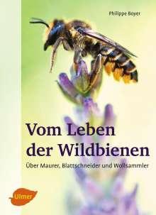 Philippe Boyer: Vom Leben der Wildbienen, Buch