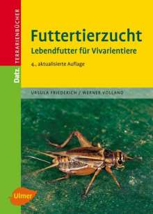 Ursula Friederich: Futtertierzucht, Buch