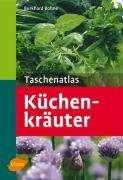 Burkhard Bohne: Taschenatlas Küchenkräuter, Buch
