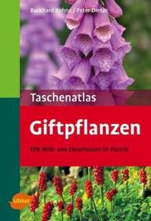 Burkhard Bohne: Taschenatlas Giftpflanzen, Buch