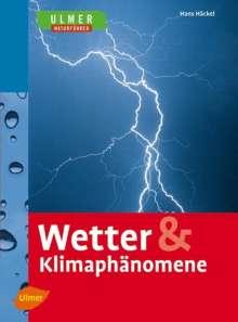 Hans Häckel: Wetter & Klimaphänomene, Buch