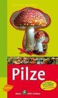Helmut Grünert: Steinbachs Naturführer Pilze, Buch