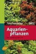Christel Kasselmann: Taschenatlas Aquarienpflanzen, Buch