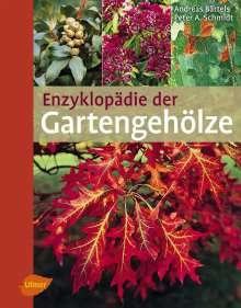Andreas Bärtels: Enzyklopädie der Gartengehölze, Buch