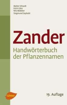 Walter Erhardt: Zander - Handwörterbuch der Pflanzennamen, Buch