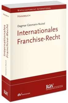 Dagmar Gesmann-Nuissl: Internationales Franchise-Recht, Buch