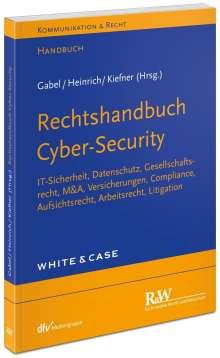 Detlev Gabel: Rechtshandbuch Cyber-Security, Buch