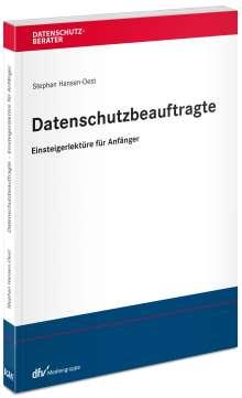 Stephan Hansen-Oest: Datenschutzbeauftragte - Einsteigerlektüre für Anfänger, Buch