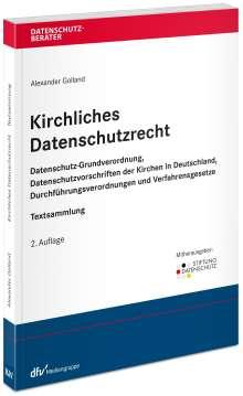 Alexander Golland: Kirchliches Datenschutzrecht, Buch