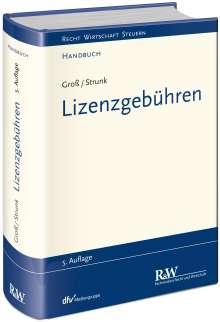 Michael Groß: Lizenzgebühren, Buch