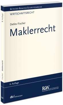 Detlev Fischer: Maklerrecht, Buch