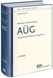 Burkhard Boemke: AÜG - Arbeitnehmerüberlassungsgesetz, Buch