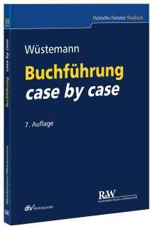 Jens Wüstemann: Buchführung case by case, Buch