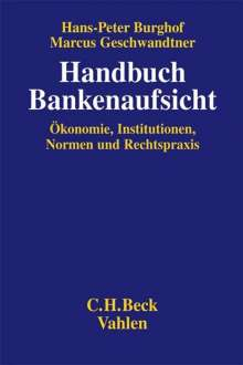Hans-Peter Burghof: Handbuch Bankenaufsicht, Buch