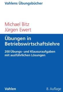 Michael Bitz: Übungen in Betriebswirtschaftslehre, Buch