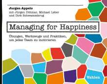 Jurgen Appelo: Managing for Happiness, Buch