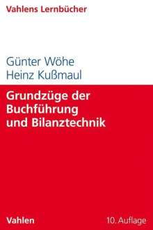 Günter Wöhe: Grundzüge der Buchführung und Bilanztechnik, Buch