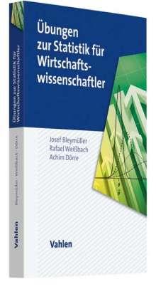 Josef Bleymüller: Übungen zur Statistik für Wirtschaftswissenschaftler, Buch