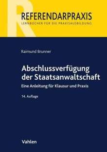 Raimund Brunner: Abschlussverfügung der Staatsanwaltschaft, Buch