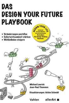 Michael Lewrick: Das Design your Future Playbook, Buch