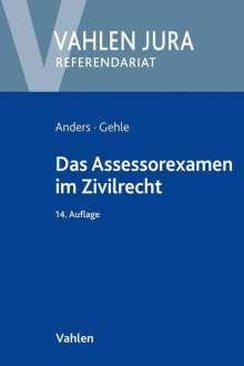 Monika Anders: Das Assessorexamen im Zivilrecht, Buch