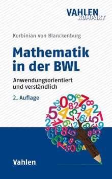 Korbinian von Blanckenburg: Mathematik in der BWL, Buch