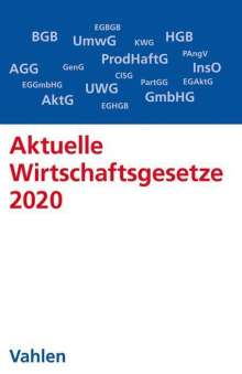 Aktuelle Wirtschaftsgesetze 2020, Buch