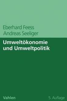 Eberhard Feess: Umweltökonomie und Umweltpolitik, Buch
