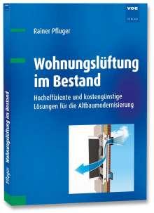 Rainer Pfluger: Wohnungslüftung im Bestand, Buch