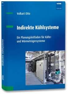 Volkart Otto: Indirekte Kühlsysteme, Buch