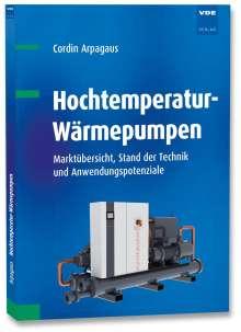 Cordin Arpagaus: Hochtemperatur-Wärmepumpen, Buch