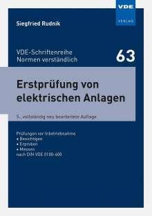 Siegfried Rudnik: Erstprüfung von elektrischen Anlagen, Buch