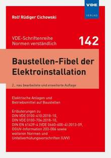 Rolf Rüdiger Cichowski: Baustellen-Fibel der Elektroinstallation, Buch