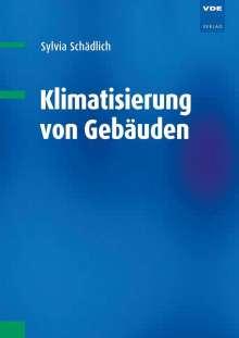 Sylvia Schädlich: Klimatisierung von Gebäuden, Buch