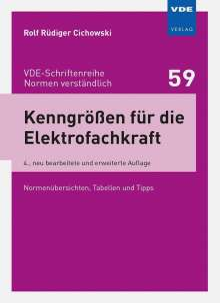 Rolf Rüdiger Cichowski: Kenngrößen für die Elektrofachkraft, Buch