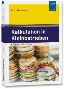 Klaus Bellenberg: Kalkulation in Kleinbetrieben, Buch