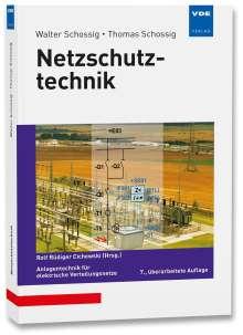 Walter Schossig: Netzschutztechnik, Buch