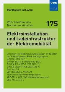Rolf Rüdiger Cichowski: Elektroinstallation und Ladeinfrastruktur der Elektromobilität, Buch