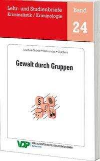 Detlef Averiek-Gröner: Gewalt durch Gruppen, Buch