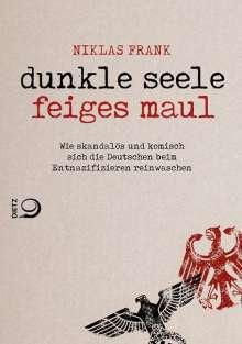 Niklas Frank: Dunkle Seele, Feiges Maul, Buch